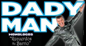 DadyMan en el Opera 16 y 17 de Noviembre de 2012: Precio de las Entradas